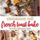 Cinnamon Roll French Toast Bake {Overnight + VIDEO} | Lil' Luna