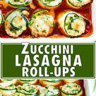 Easy Zucchini Lasagna Roll Ups   Evolving Table