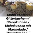 Mohn-Topfen-Gitterkuchen ✔ Steppkuchen / Mohnkuchen mit Marmelade / Quarkkuchen / Mohn-Käsekuchen