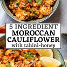 Moroccan Cauliflower with Tahini-Honey
