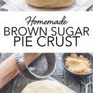 Homemade Brown Sugar Pie Crust