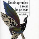 Donde Aprenden A Volar Las Gaviotas Ana Alcolea Reviews On Anobii Whale Lecture Animals