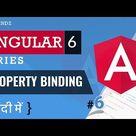 Property Binding in Angular 6  |  Property Binding Vs Interpolation  |  Angular in Hindi (2018) [#6]