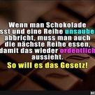 Wenn man Schokolade isst und eine Reihe..