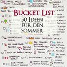 Bucket List für den Sommer - 50 Dinge die wir diesen Sommer machen wollen - kleinliebchen