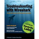 Troubleshooting with Wireshark : Locate the Source of Performance Problems (Paperback) - Walmart.com