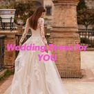 Wedding Dress for YOU