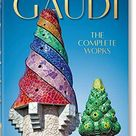 Gaud�. The Complete Works. 40th Anniversary Edition by Rainer Zerbst