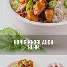 Honig Knoblauch Huhn - So funktioniert schnelle Asia-Küche