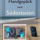 Mit 10 kg Handgepäck nach Südostasien: Packliste für Backpacker