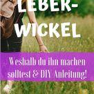 Leberwickel nach Kneipp - DIY Anleitung für zu Hause!