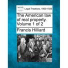 The American Law of Real Property. Volume 1 of 2