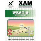 Xam West-E/Praxis II: West-B Basic Skills Teacher Certification Test Prep Study Guide (Paperback)