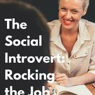 The Social Introvert: Rocking the Job Interview
