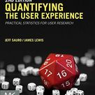 Quantifying the User Experience Practical Statistics for User Research