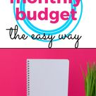 The Simplest Method To Create A Budget
