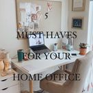 HOME OFFICE MUST HAVES