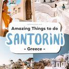 SANTORINI, Greece - 14 Amazing Things to do!