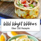 Weight Watchers Rezepte: Über 150 Gerichte | Gaumenfreundin