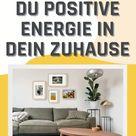 Die 5 wichtigsten Feng Shui Basics für mehr positive Energie in deinem Zuhause | Zuhause einrichten