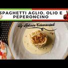 SPAGHETTI AGLIO E OLIO *ricetta gourmet dello Chef Antonino Canavacciuolo*