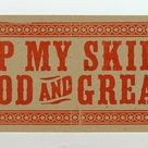 LETTERPRESS SIGN Keep My Skillet Good and Greasy poster   Etsy