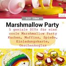 5 DIY Ideen für einen Marshmallow Kindergeburtstag - Frau Scheiner