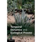 Temporal Dynamics and Ecological Process Hardcover