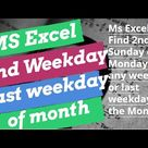 Date Function Find First or Second Monday or any day of week of the month in Ms excel