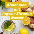 Abnehmen mit Ingwer-Zitronen-Wasser