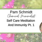 Self Care Meditation And Immunity Pt. 1 - Inspired Healers