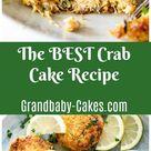 The BEST Crab Cake Recipe