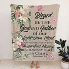 Ephesians 1:3 Blessed be the God and Father of our Lord Jesus Christ Bible verse blanket