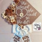 Graduation Cap Topper Decoration- She Believed She Could So She Did