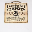 Welcome To Our Campsite - Hanging Wall Sign - Handmade