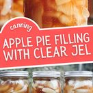 Canning Apple Pie Filling with Clear Jel
