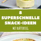 8 schnelle und einfache Snacks mit Blätterteig