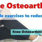 Knee Osteoarthritis exercise | Knee Pain Relief in Hindi | Physical Therapy for Osteoarthritis