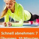 Schnell abnehmen 7 Übungen in nur 10 Minuten