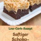 Saftiger Low Carb Schoko-Streuselkuchen - Rezept ohne Zucker