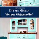 DIY Vintage Küchenbuffet - Aus einen alten Schrank wird ein Unikat