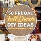 50 Frugal Fall Decor Ideas