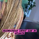 YaleMichelle latest slay in Atlanta