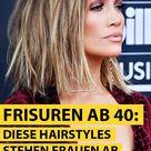 Frisuren ab 40: Diese Hairstyles stehen Frauen ab diesem Alter
