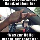 Das Internationale Handzeichen für...