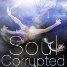Stacey Kym's review of Soul Corrupted (Of Demons and Angels, #2)