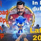 Sonic the Hedgehog 2020 Full Movie In Hindi Dual Audio free download hurryup guys