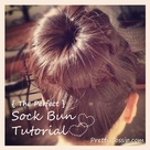 Sock Bun Tutorials