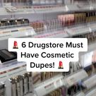 Drugstore dupes for some of your favorite make up products!
