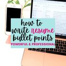 How to Write Resume Bullet Points